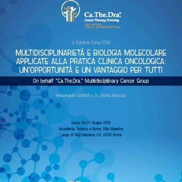 """Convegno """"Multidisciplinarietà e Biologia Molecolare applicate alla pratica Clinica Oncologica"""""""