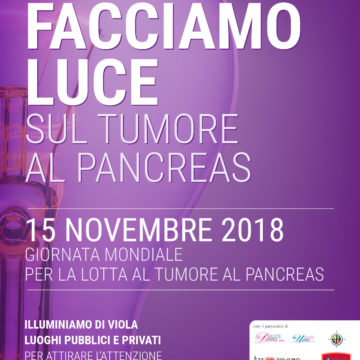 Facciamo Luce sul Tumore al Pancreas 2018!
