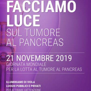Facciamo Luce sul Tumore al Pancreas – 21 Novembre 2019