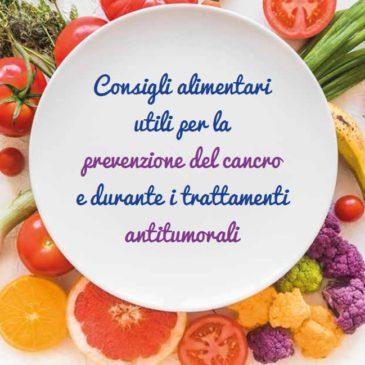 """Opuscolo """"Consigli alimentari utili per la prevenzione del cancro e durante i trattamenti antitumorali"""""""